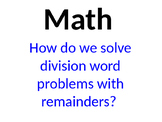 Solve division problems with remainders
