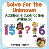 Solve for the Unknown - Addition & Subtraction within 20