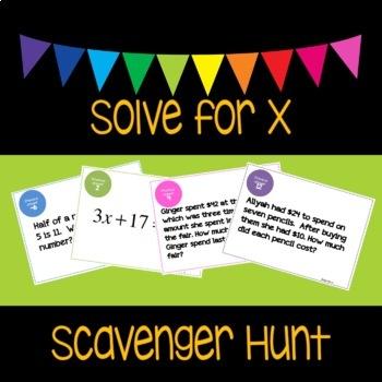 Solve for x Scavenger Hunt