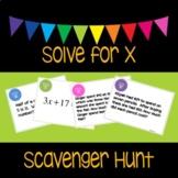 Solve for x {Scavenger Hunt}