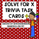 Solve for x Trivia Task Cards