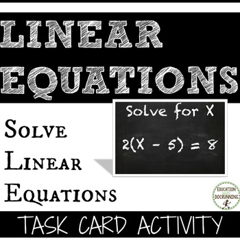 Linear Equations Task Card Activity for solving linear equations