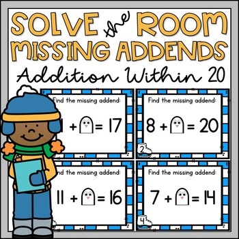 Solve the Room Missing Addends to 20 Winter Theme