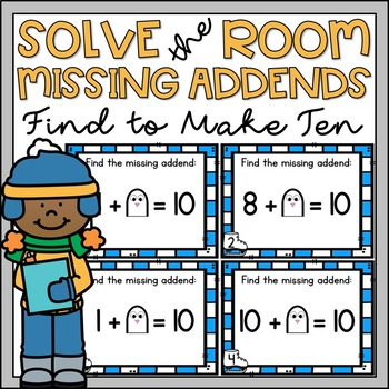 Solve the Room Missing Addends to Make 10 Winter Theme