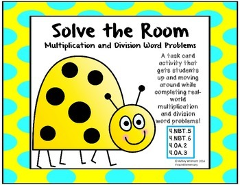 Solve the Room: Multiplication and Division Word Problems