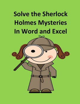 Solve the Sherlock Holmes Mysteries in Word and Excel – A Bundle