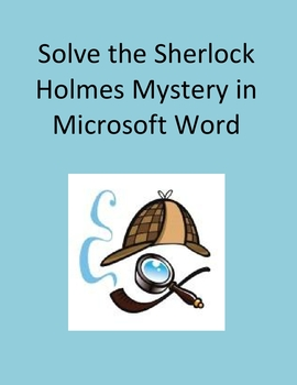 Solve the Sherlock Holmes Mystery in Microsoft Word