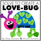Word Problem Activity Solve to Create a Love Bug