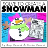 Word Problem Activity Solve to Create a Snowman