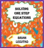 Solving 1 Step Equations - Add Sub Mult Div (WS, Notes, Quizzes, ANSWER KEYS)