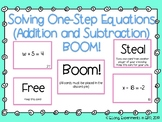 One Step Equations BOOM! (Addition and Subtraction Equatio