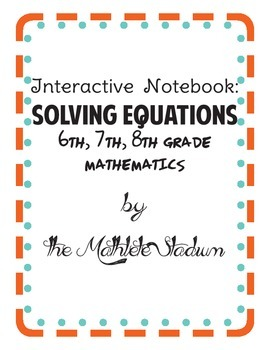 Solving 1 Step Equations Interactive Notebook Activities: FREEBIE!
