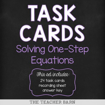 Solving One-Step Equations Task Cards