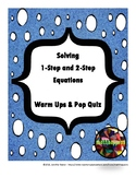 Solving  1-Step and 2-Step  Equations - Warm Ups & Pop Quiz