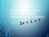 Solving 1 and 2 Step Equations Walk Around or Gallery Walk