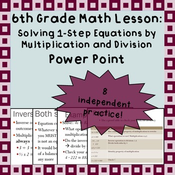 Solving 1-step equations with multiplication and division - A Power Point Lesson
