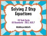 Solving 2 Step Equations 7.EE.1, 8.EE.7