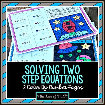 Solving 2-Step Equations: Color By Number (2 activity sheets)