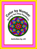 Solving Two Step Equations Color by Number (Distance Learning)