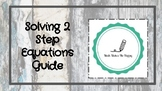 Solving 2 Step Equations Guide