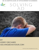 Solving AD - Attachment Disorders