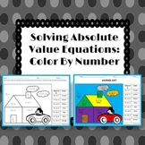 Solving Absolute Value Equations: Color By Number