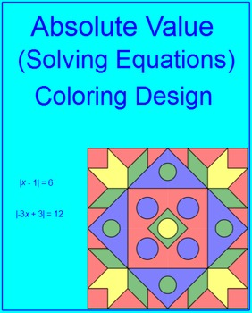 Solving Absolute Value Equations - Coloring Activity