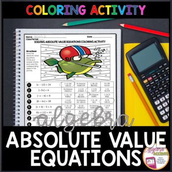 Solving Absolute Value Equations Coloring Activity