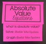 Solving Absolute Value Equations (Foldable)