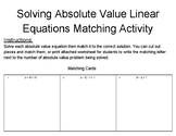 Solving Absolute Value Equations Matching Activity