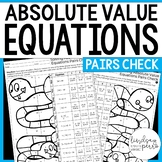 Solving Absolute Value Equations Pairs Check