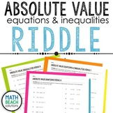 Solving Absolute Value Equations and Inequalities Riddle Activity