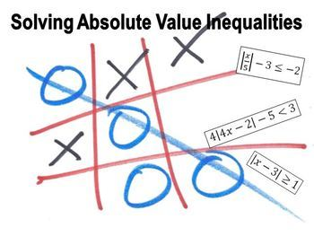 Solving Absolute Value Inequalities (Tic-Tac-Toe)