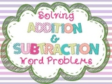 Solving Addition & Subtraction Word Problems