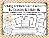 Solving Addition Word Problems by Drawing It Efficiently: