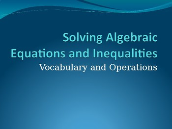 Solving Algebraic Equations and Inequalities