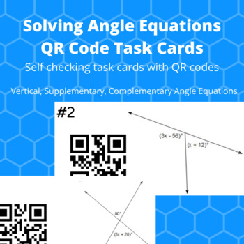 Solving Angle Equations QR Code Task Cards