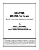 Solving Disruptive Mood Dysregulation Disorder (bi-polar)