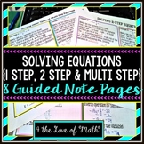 Solving Equations (1-step, 2-step, Multi-Step): Guided Notes