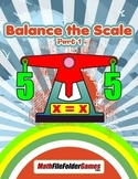 Solving Equations - Balance the Scale, Part 1