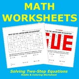 Solving Two-Step Equations Riddle and Coloring Worksheet