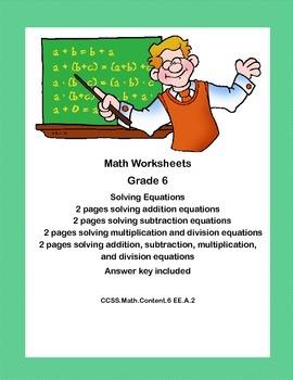 Solving Equations All 4 Operations -Worksheets- CCSS.Math.Content.6 EE.A.2