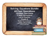 Solving Equations- All Four Operations-Bundle of Worksheets and Task Cards