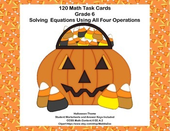 Solving  Equations- All Four Operations- Grade 6-120 Task Cards