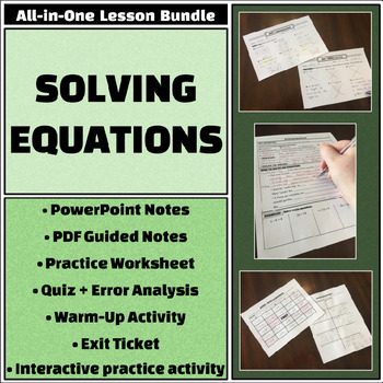 Solving Equations - All-in-One Bundle - Notes, Worksheets, Quiz, and more!