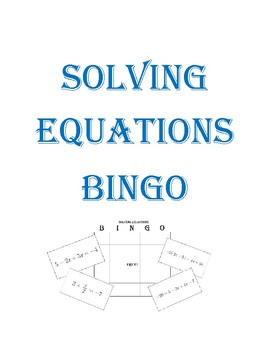 Solving Equations BINGO Activity (Create Your Own Board)