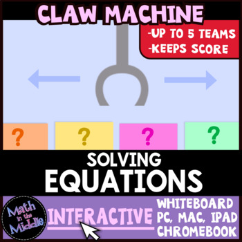 Solving Equations Claw Machine Interactive Math Review Game