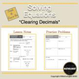 Solving Equations: Clearing Decimals