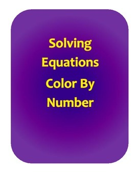 Solving Equations Color By Number