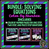 Solving Equations: Color By Number Bundle (1-step, 2-step,